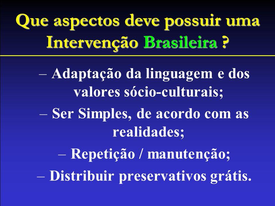 Que aspectos deve possuir uma Intervenção Brasileira