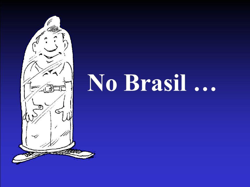 No Brasil …