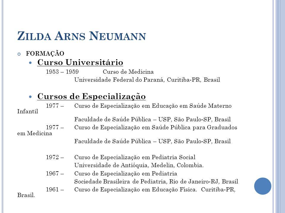 zilda arns neumann Curso Universitário Cursos de Especialização