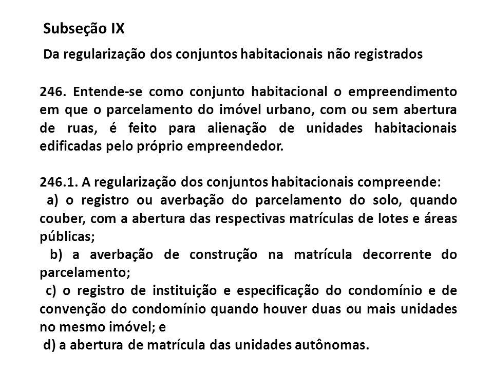 Subseção IX Da regularização dos conjuntos habitacionais não registrados.