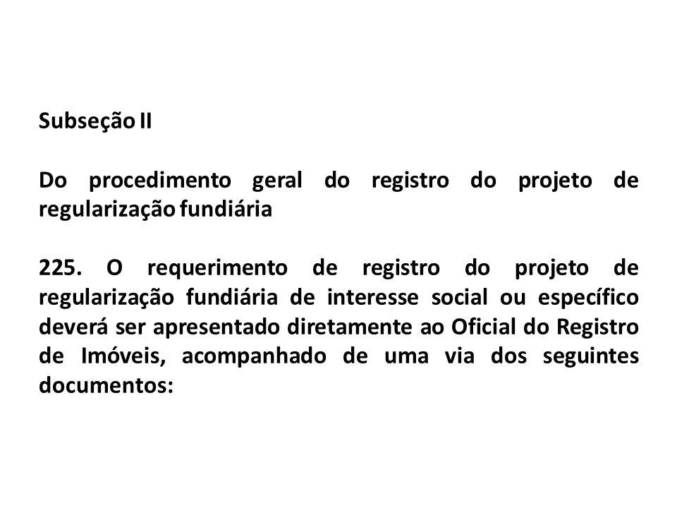 Subseção II Do procedimento geral do registro do projeto de regularização fundiária.