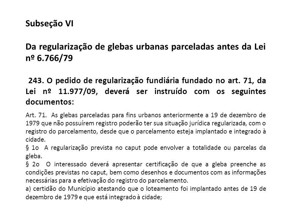 Da regularização de glebas urbanas parceladas antes da Lei nº 6.766/79