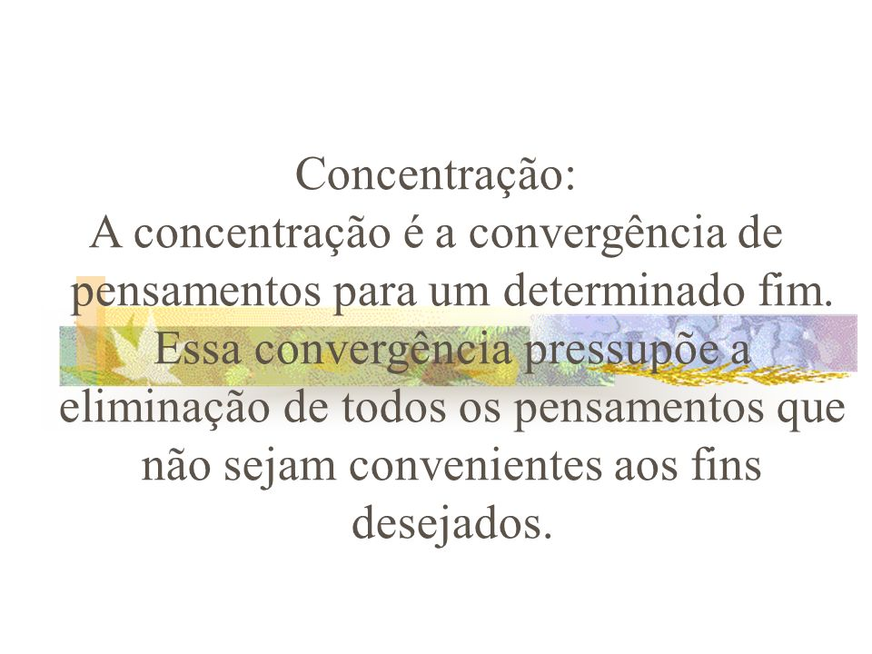 Concentração: