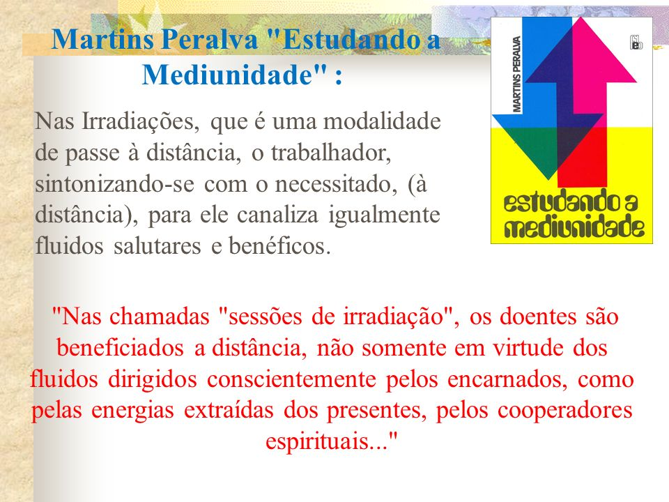 Martins Peralva Estudando a Mediunidade :