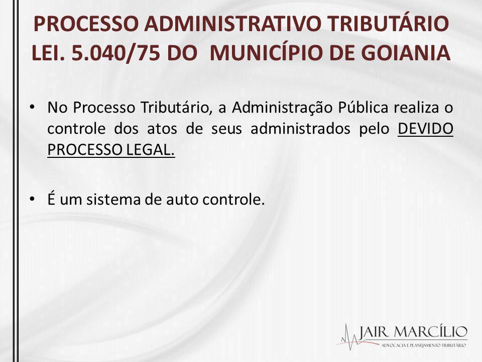 PROCESSO ADMINISTRATIVO TRIBUTÁRIO LEI. 5