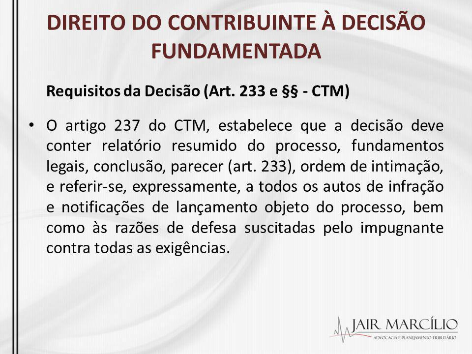 DIREITO DO CONTRIBUINTE À DECISÃO FUNDAMENTADA