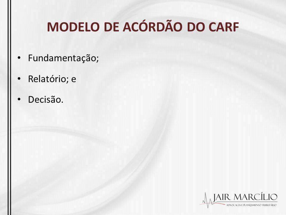 MODELO DE ACÓRDÃO DO CARF