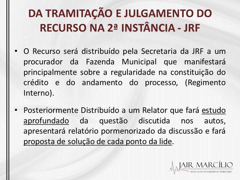 DA TRAMITAÇÃO E JULGAMENTO DO RECURSO NA 2ª INSTÂNCIA - JRF