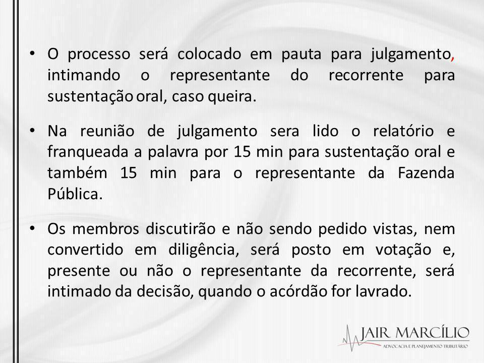 O processo será colocado em pauta para julgamento, intimando o representante do recorrente para sustentação oral, caso queira.
