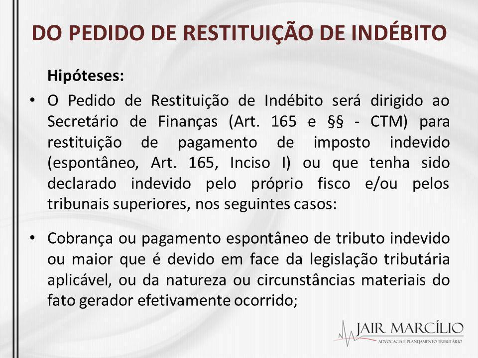 DO PEDIDO DE RESTITUIÇÃO DE INDÉBITO