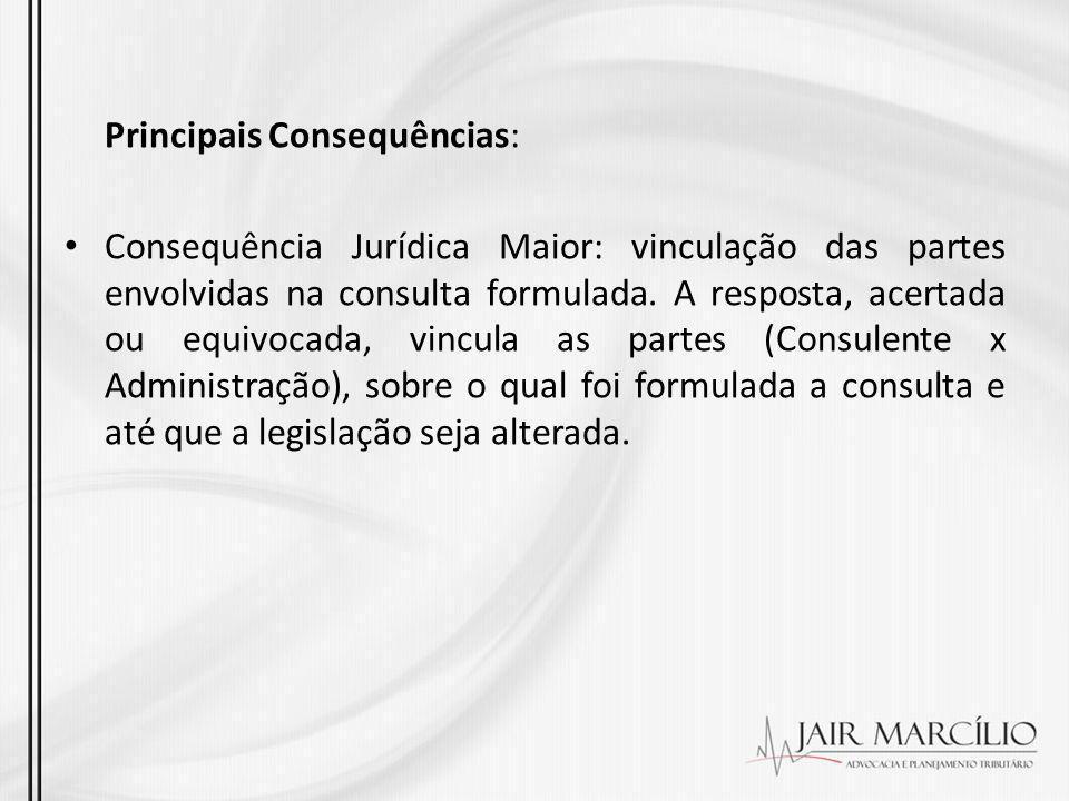 Principais Consequências: