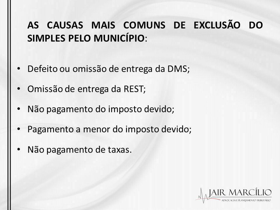 AS CAUSAS MAIS COMUNS DE EXCLUSÃO DO SIMPLES PELO MUNICÍPIO: