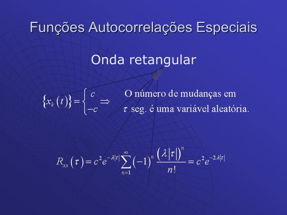 Funções Autocorrelações Especiais