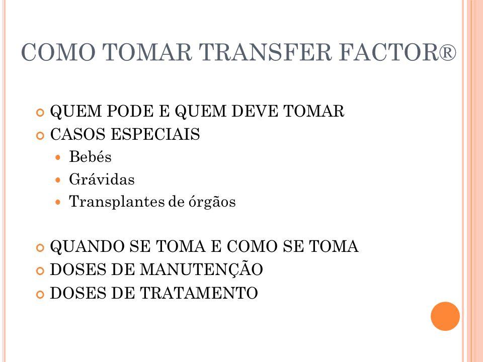 COMO TOMAR TRANSFER FACTOR®