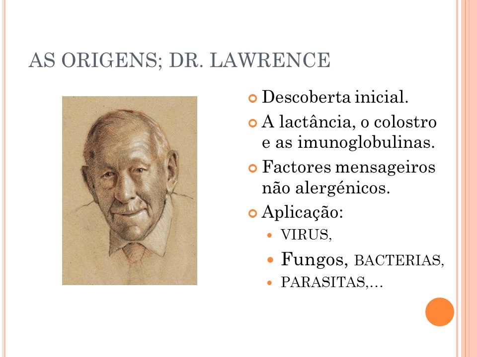 AS ORIGENS; DR. LAWRENCE