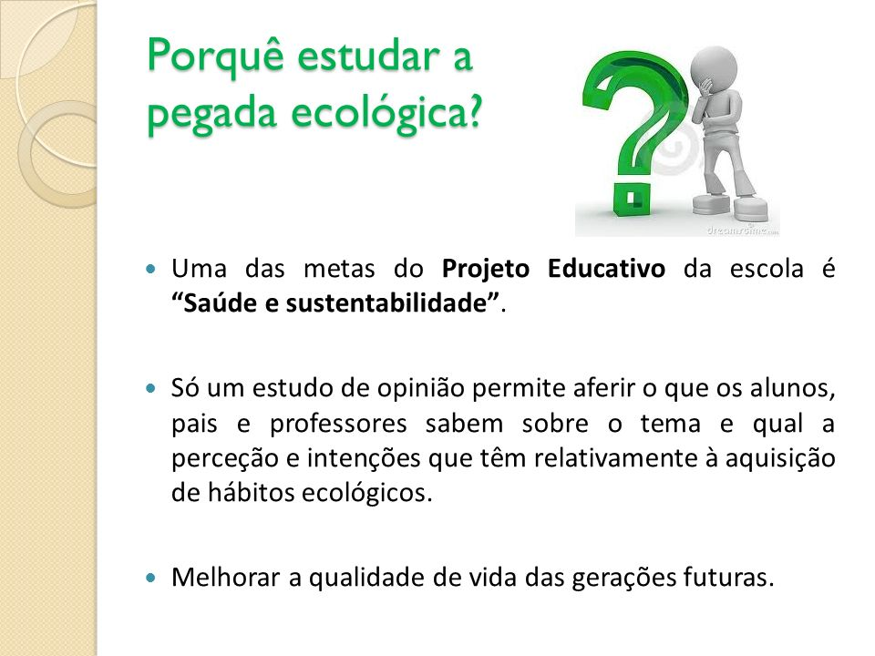 Porquê estudar a pegada ecológica