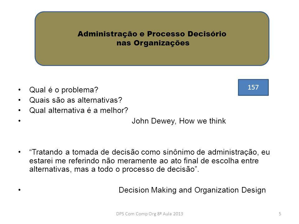 Administração e Processo Decisório nas Organizações