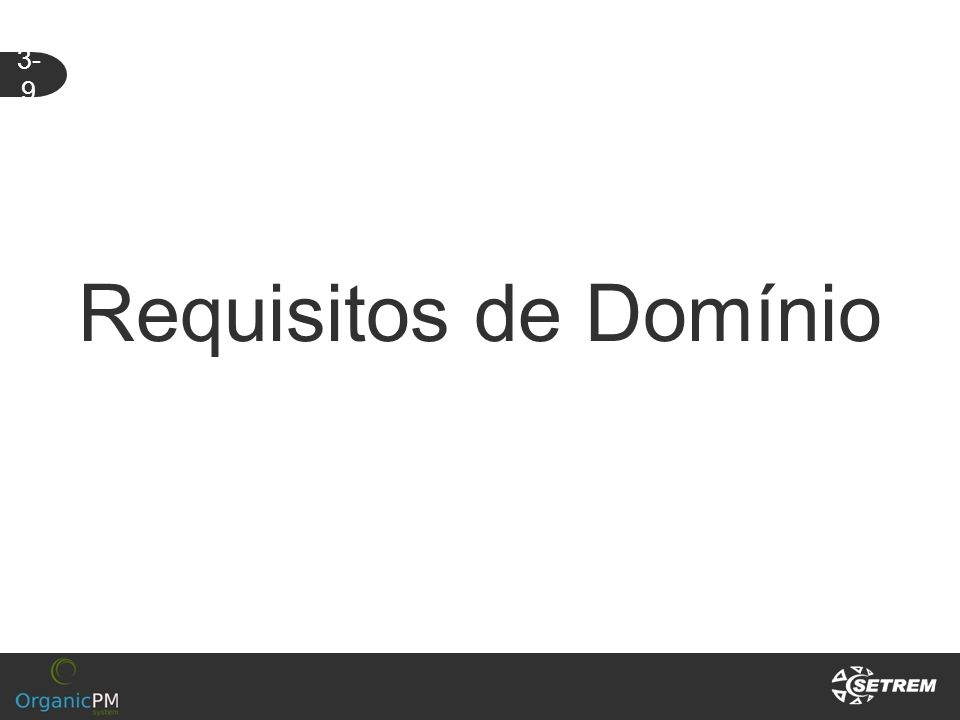 3-9 Requisitos de Domínio