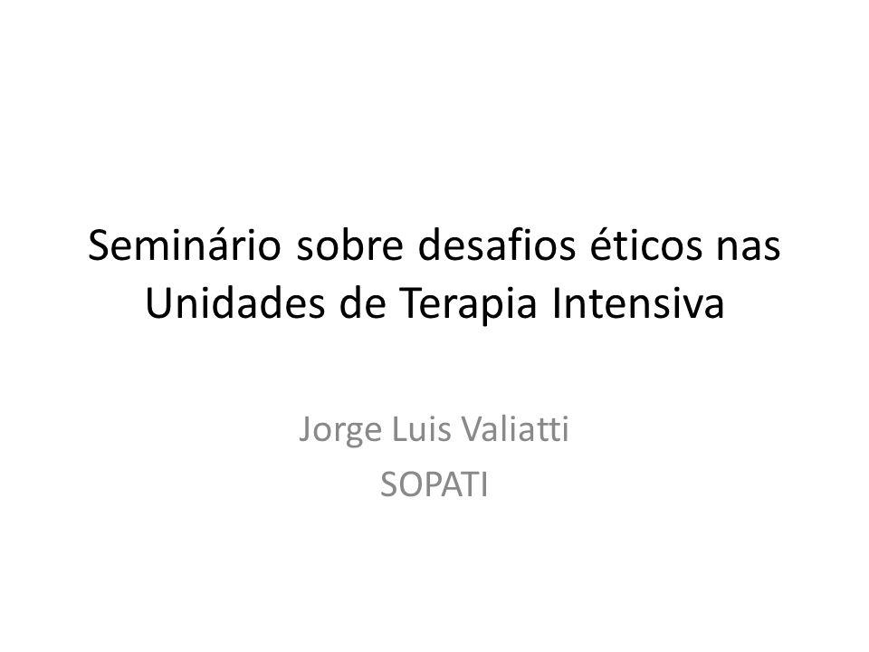 Seminário sobre desafios éticos nas Unidades de Terapia Intensiva