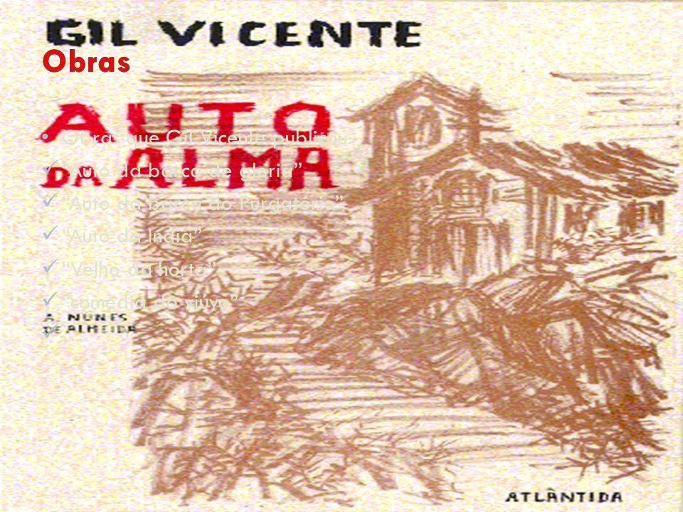 Obras Obras que Gil Vicente publicou: Auto da barca de gloria