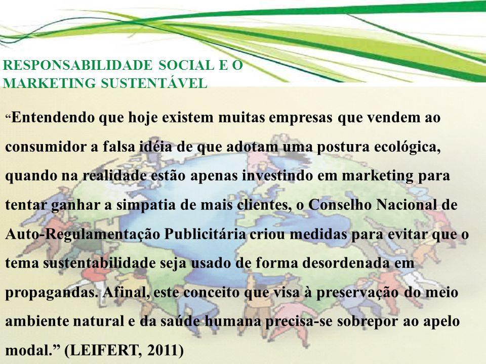 RESPONSABILIDADE SOCIAL E O MARKETING SUSTENTÁVEL