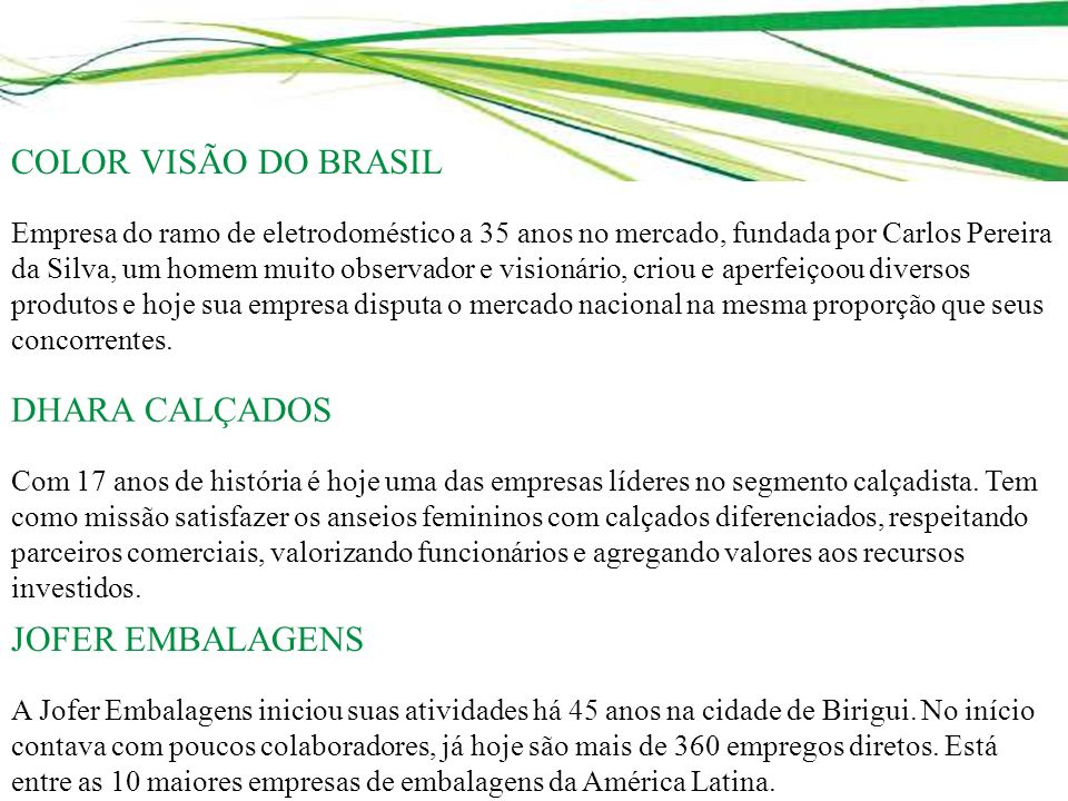 COLOR VISÃO DO BRASIL DHARA CALÇADOS JOFER EMBALAGENS