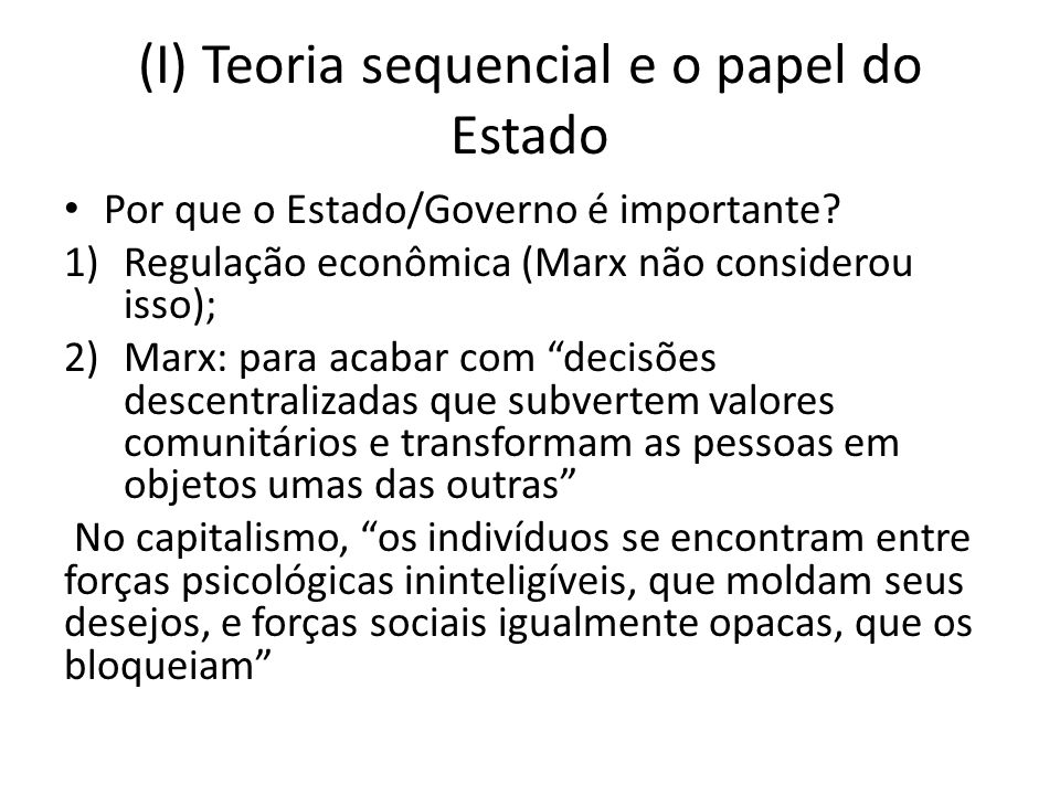 (I) Teoria sequencial e o papel do Estado