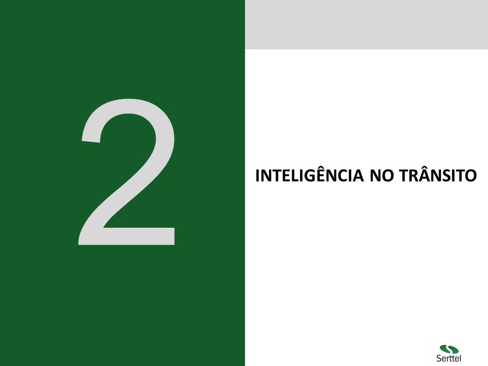 INTELIGÊNCIA NO TRÂNSITO