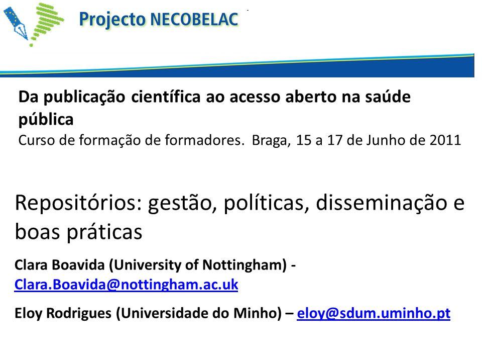 Repositórios: gestão, políticas, disseminação e boas práticas