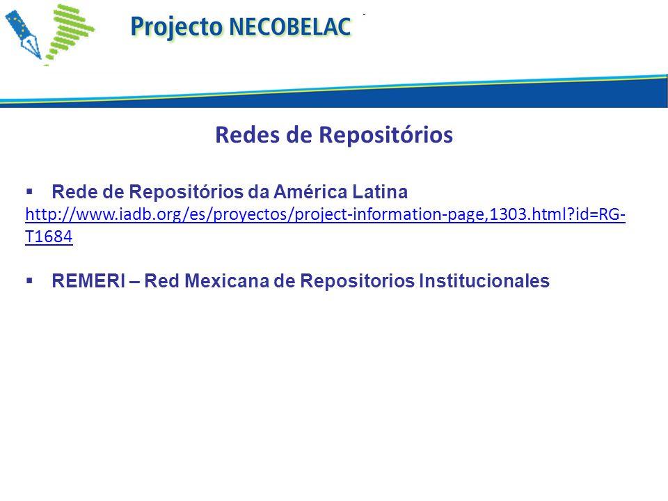 Redes de Repositórios Rede de Repositórios da América Latina