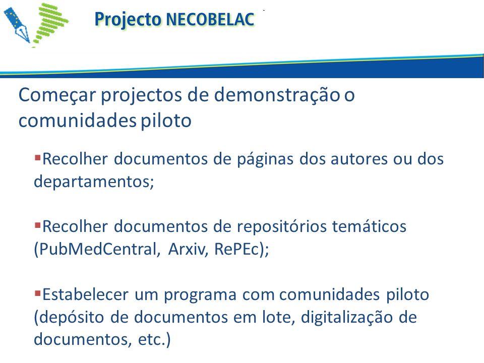 Começar projectos de demonstração o comunidades piloto