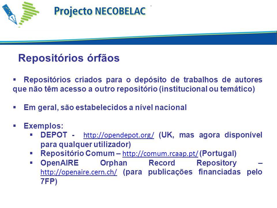 Repositórios órfãos Repositórios criados para o depósito de trabalhos de autores que não têm acesso a outro repositório (institucional ou temático)