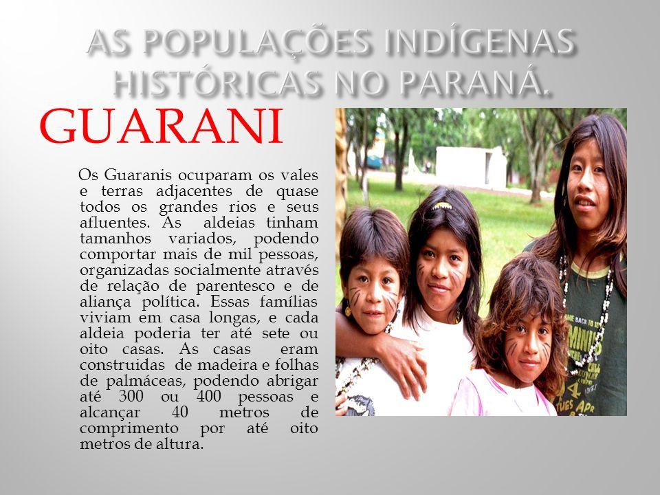 AS POPULAÇÕES INDÍGENAS HISTÓRICAS NO PARANÁ.