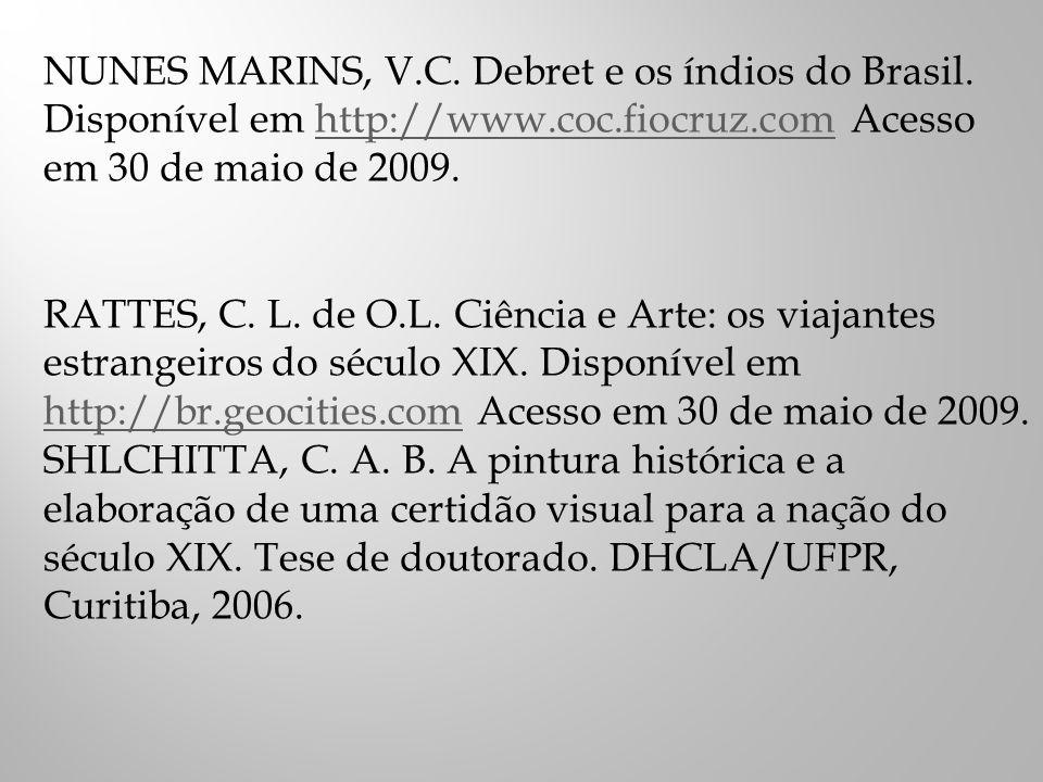 NUNES MARINS, V. C. Debret e os índios do Brasil