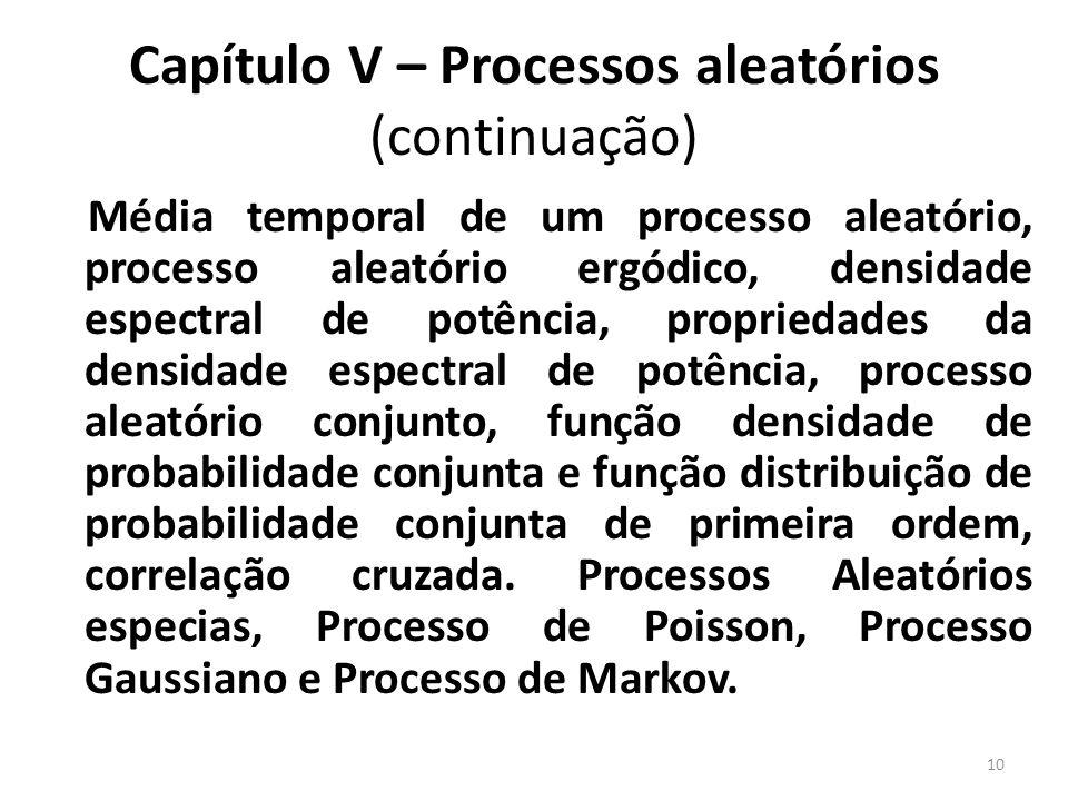 Capítulo V – Processos aleatórios (continuação)