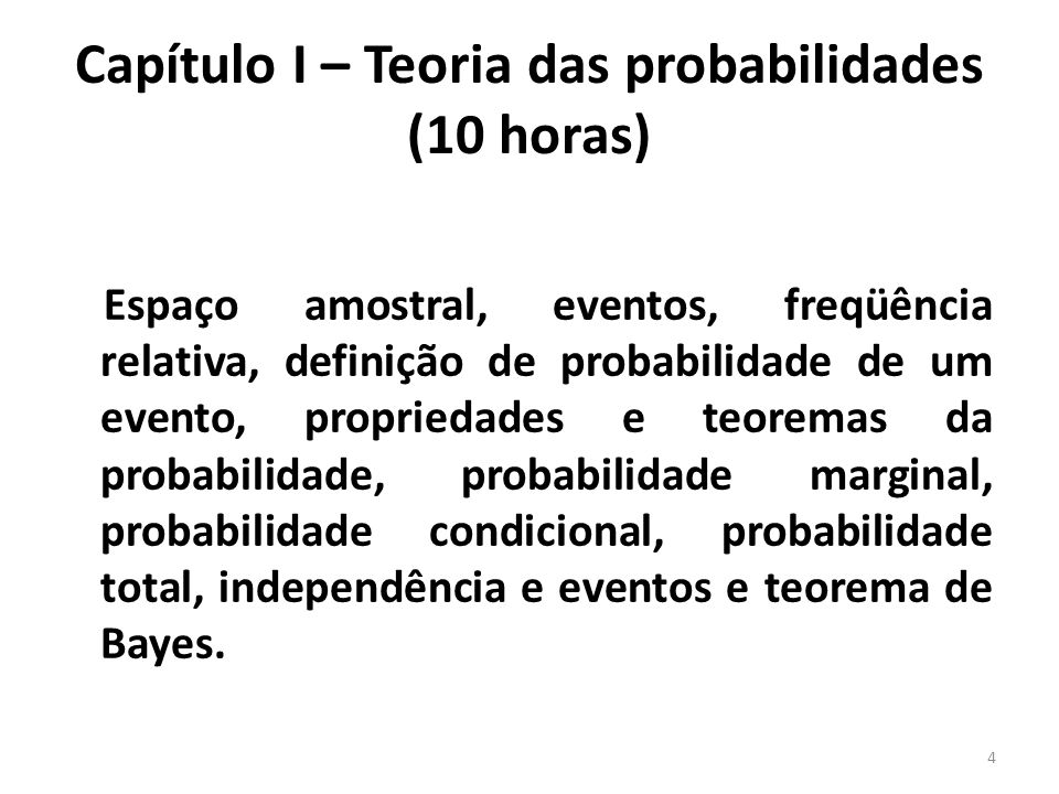 Capítulo I – Teoria das probabilidades (10 horas)