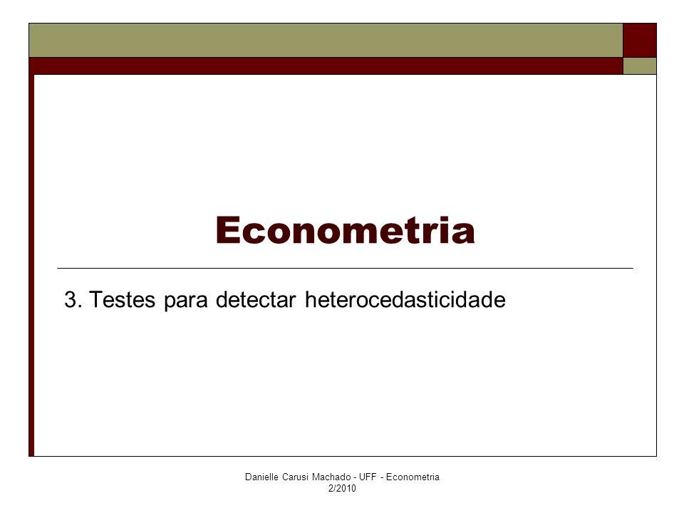3. Testes para detectar heterocedasticidade
