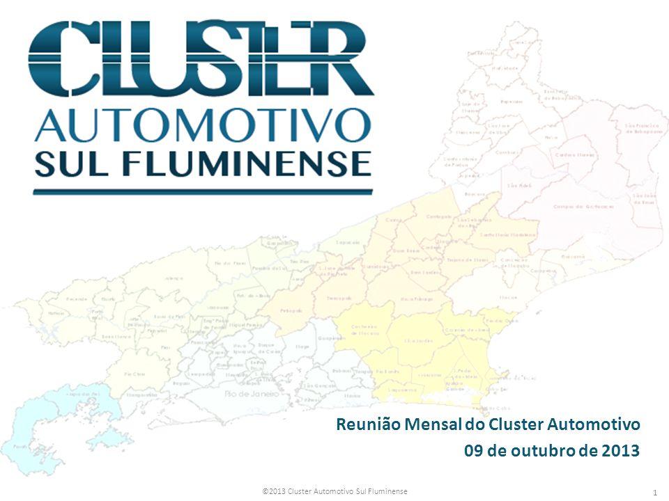 Reunião Mensal do Cluster Automotivo 09 de outubro de 2013