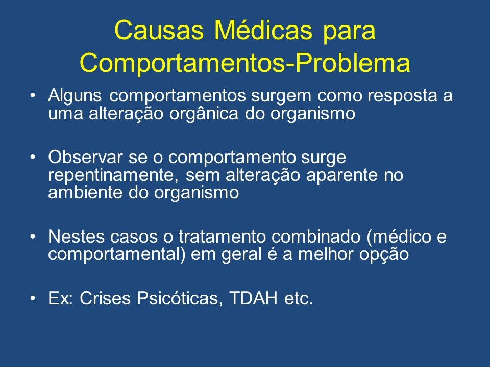 Causas Médicas para Comportamentos-Problema