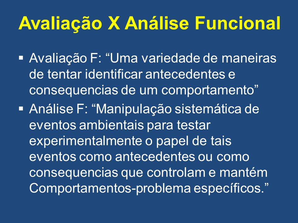 Avaliação X Análise Funcional
