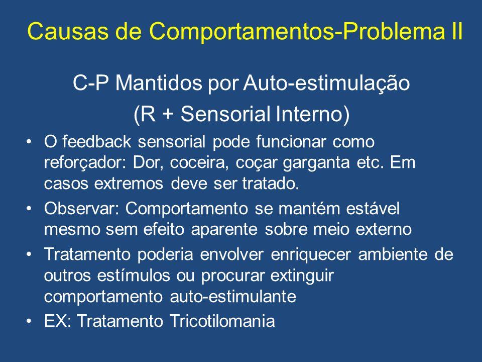 Causas de Comportamentos-Problema II