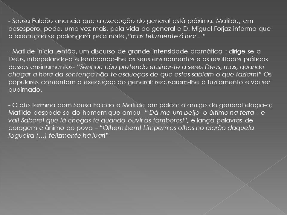 Sousa Falcão anuncia que a execução do general está próxima