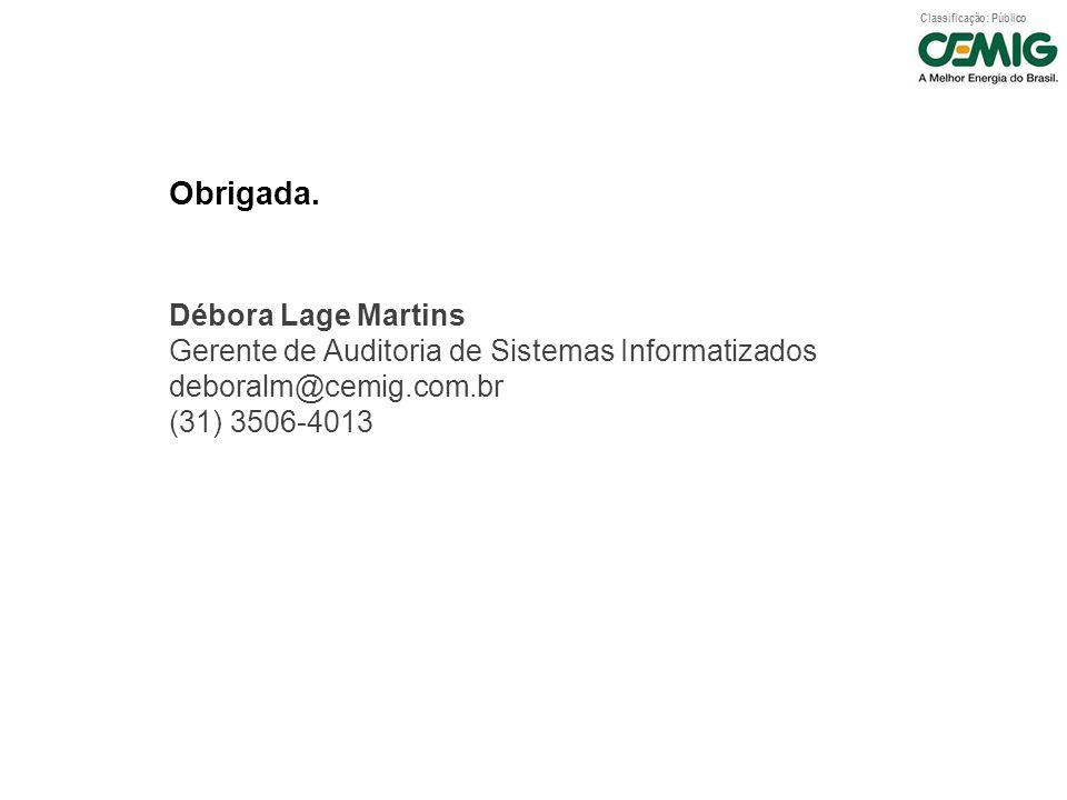 Obrigada. Débora Lage Martins