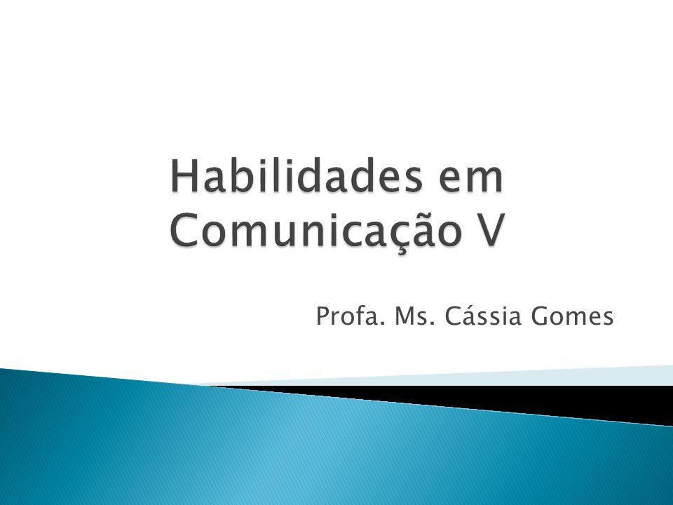 Habilidades em Comunicação V