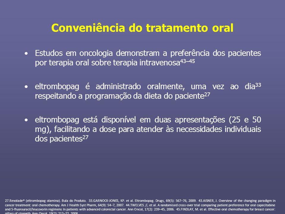 Conveniência do tratamento oral