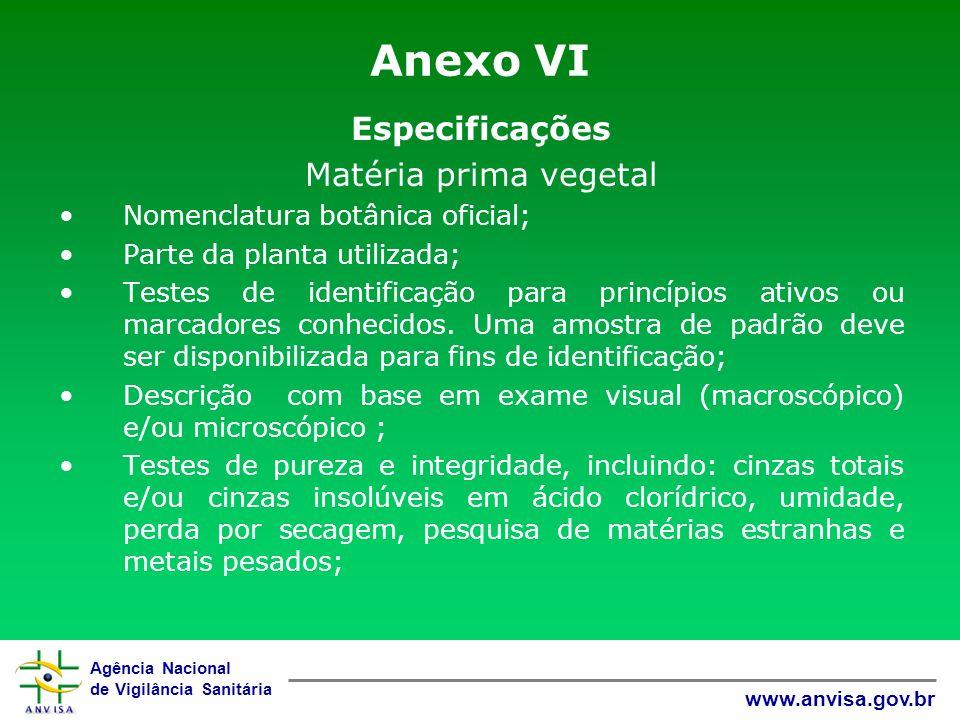 Anexo VI Especificações Matéria prima vegetal