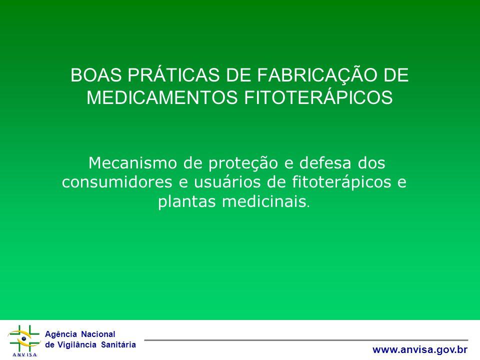 BOAS PRÁTICAS DE FABRICAÇÃO DE MEDICAMENTOS FITOTERÁPICOS