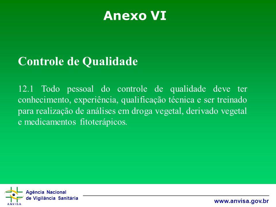 Anexo VI Controle de Qualidade .