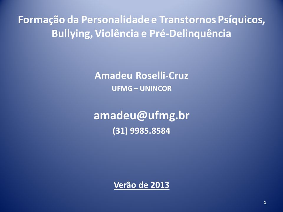 Formação da Personalidade e Transtornos Psíquicos, Bullying, Violência e Pré-Delinquência