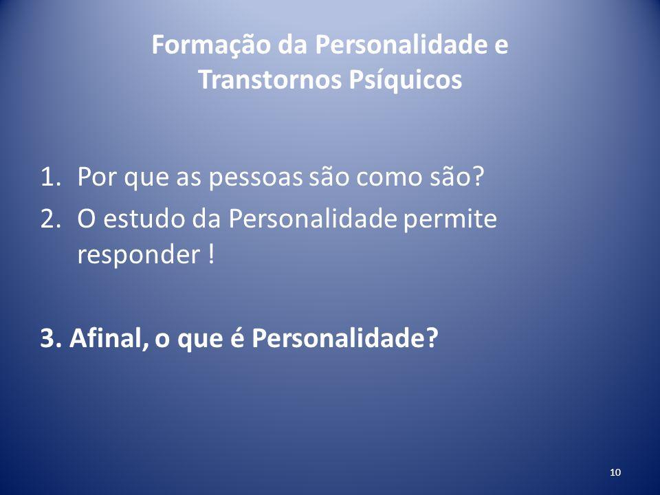 Formação da Personalidade e Transtornos Psíquicos